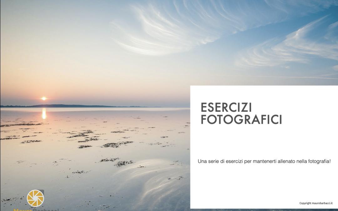 ESERCIZI FOTOGRAFICI [FREE]